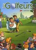 Francis Sapin et  Filmore - Les Golfeurs Tome 1 : Le green ne paie pas.