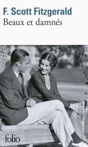 Francis Scott Fitzgerald - Beaux et damnés.