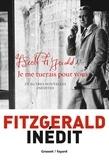 Francis Scott Fitzgerald - Je me tuerais pour vous et autres nouvelles inédites.