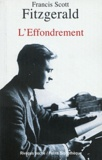 Francis Scott Fitzgerald - L'effondrement.