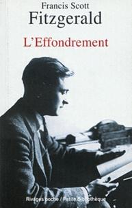 Francis Scott Fitzgerald - L'effondrement.