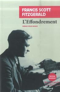 Francis Scott Fitzgerald - L'effondrement - Précédé de Veiller ou dormir.
