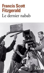 Francis Scott Fitzgerald - Le Dernier nabab.