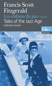 Francis Scott Fitzgerald - Les enfants du jazz - Edition bilingue français-anglais.