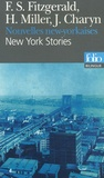 Francis Scott Fitzgerald et Henry Miller - New York Stories, Nouvelles new-yorkaises - Edition bilingue anglais-français.