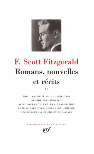 Francis Scott Fitzgerald - Romans, nouvelles et récits - Volume 2.