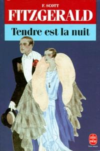 Francis Scott Fitzgerald - Tendre est la nuit.