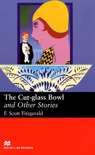 Francis Scott Fitzgerald - The Cut-glass Bowl and Other Stories.