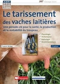 Francis Sérieys - Le tarissement des vaches laitières - Une période-clé pour la santé, la production et la rentabilité du troupeau.