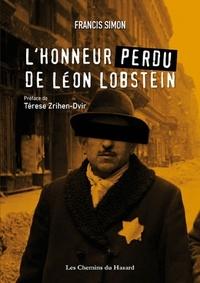 Francis Simon - L'honneur perdu de Léon Lobstein.