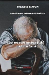Francis Simon - Le cordonnier juif et l'enfant.