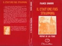 Francis Simonini - Il etait une fois strappona.