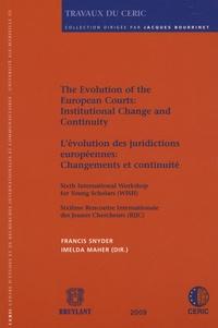 Francis Snyder et Imelda Maher - L'évolution des juridictions européennes: changements et continuité - Sixième rencontre internationale des jeunes chercheurs (RIJC).