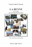 Francis Soulié de Morant - La Benne et autres rencontres singulières - Des nouvelles de notre temps.