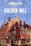 Francis Spufford - Golden hill.