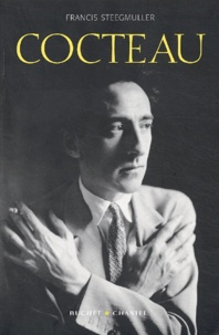 Francis Steegmuller - Cocteau - Une biographie.
