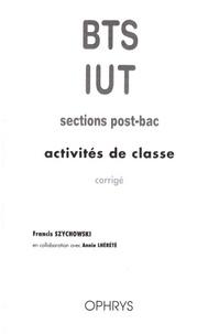 Francis Szychowski - Activités de classe BTS/IUT sections post-bac - Corrigé.