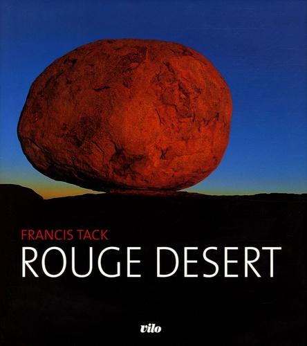 Francis Tack - Rouge désert.