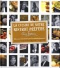 Francis Tessandier - La cuisine de notre bistrot préféré Chez Francis - 60 recettes sélectionnées par 23 célébrités françaises.