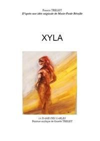 Francis Trelet - Xyla.