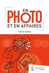 Francis Vachon - En photo et en affaires.