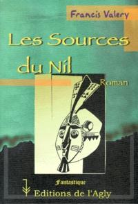 Francis Valéry - Les sources du Nil.