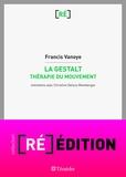 Francis Vanoye - La Gestalt - Thérapie du mouvement.