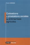 Francis Varennes - Cotisations et prestations sociales des entreprises agricoles.