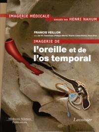 Francis Veillon - Imagerie de l'oreille et de l'os temporal - 6 volumes + fascicule.