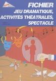 Francis Vernhes - Fichier jeu dramatique, activités théatrales, spectacle.