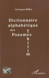 Francis Weill - Dictionnaire alphabétique des psaumes.
