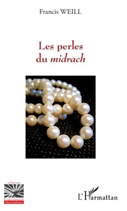 Francis Weill - Les perles du midrach.
