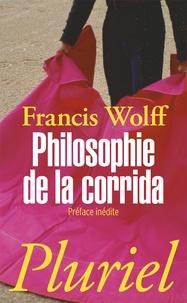 Philosophie de la corrida - Francis Wolff pdf epub