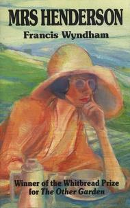 Francis Wyndham - Mrs Henderson.