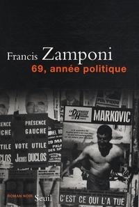 Francis Zamponi - 69, année politique.