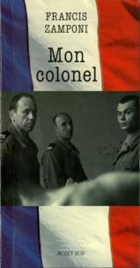 Francis Zamponi - Mon colonel.