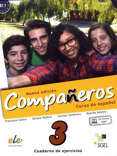 Francisca Castro et Ignacio Rodero - Compañeros 3 B1.1 - Cuaderno de ejercicios.