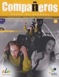 Francisca Castro - Compañeros 3 - Libro del alumno B1.1. 2 CD audio