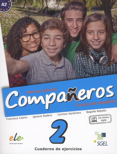 Francisca Castro et Ignacio Rodero - Companeros - Curso de espanol 2 - Cuaderno de ejercicios A2.