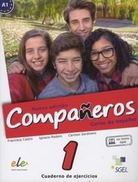 Francisca Castro et Ignacio Rodero Diez - Companeros - Curso de espanol - Cuaderno de ejercicios 1.