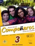 Francisca Castro et Ignacio Rodero - Nueva edicion Companeros 3 Curso de espanol B1.1 - Libro del alumno.