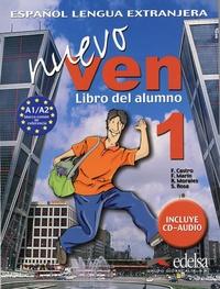 Francisca Castro et Fernando Marin - Nuevo ven 1 A1/A2 - Libro del alumno. 2 CD audio