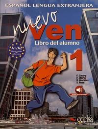 Francisca Castro et Fernando Marin - Nuevo ven 1 A1/A2 - Libro del alumno.