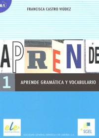 Francisca Castro Viudez - Aprende gramatica y vocabulario 1.