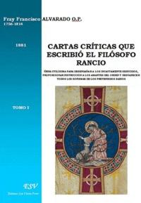 Francisco Alvarado - Cartas criticas... Del filosofo Rancio.