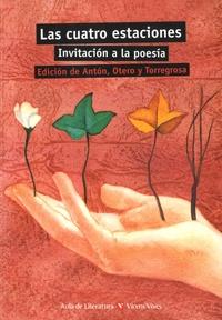 Francisco Anton et Juan Ramon Torregrosa - Las cuatro estaciones - Invitacion a la poesia.