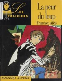Francisco Arcis - La peur du loup.