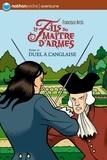 Francisco Arcis - Le fils du maître d'armes Tome 4 : Duel à l'Anglaise.