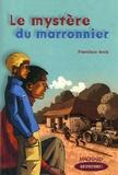 Francisco Arcis - Le mystère du marronnier.