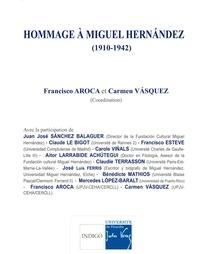 Francisco Aroca et Carmen Vasquez - Hommage à Miguel Hernandez (1910-1942).